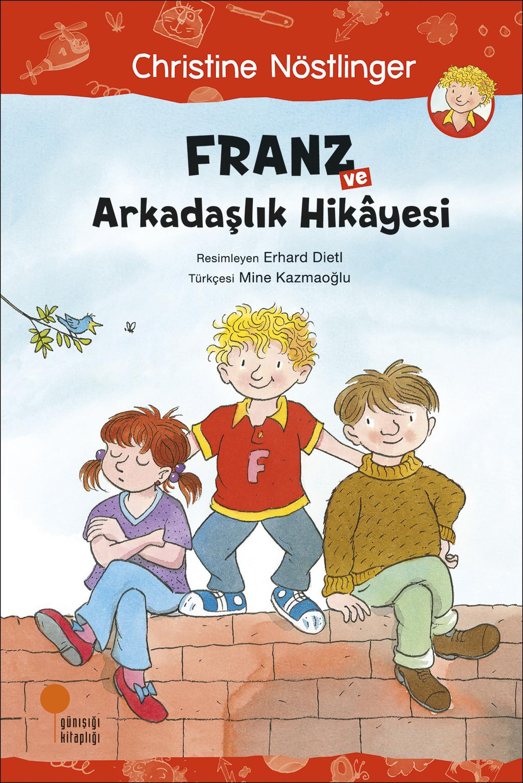 Franz ve Arkadaşlık Hikâyesi
